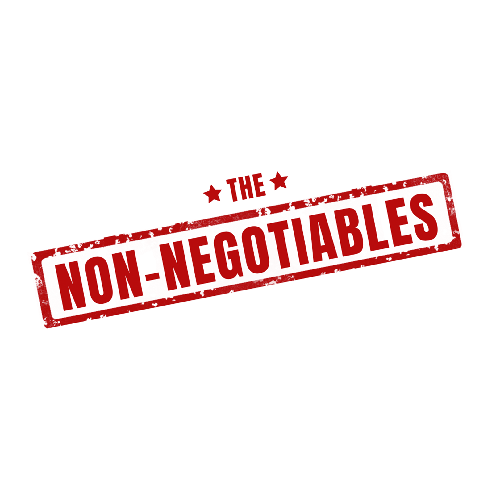The Non-Negotiables: God's Word Over Our Words